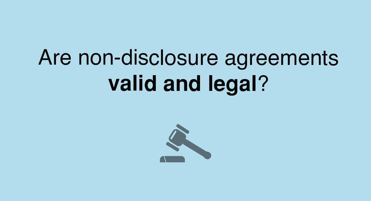 are non-disclosure agreements valid and legal