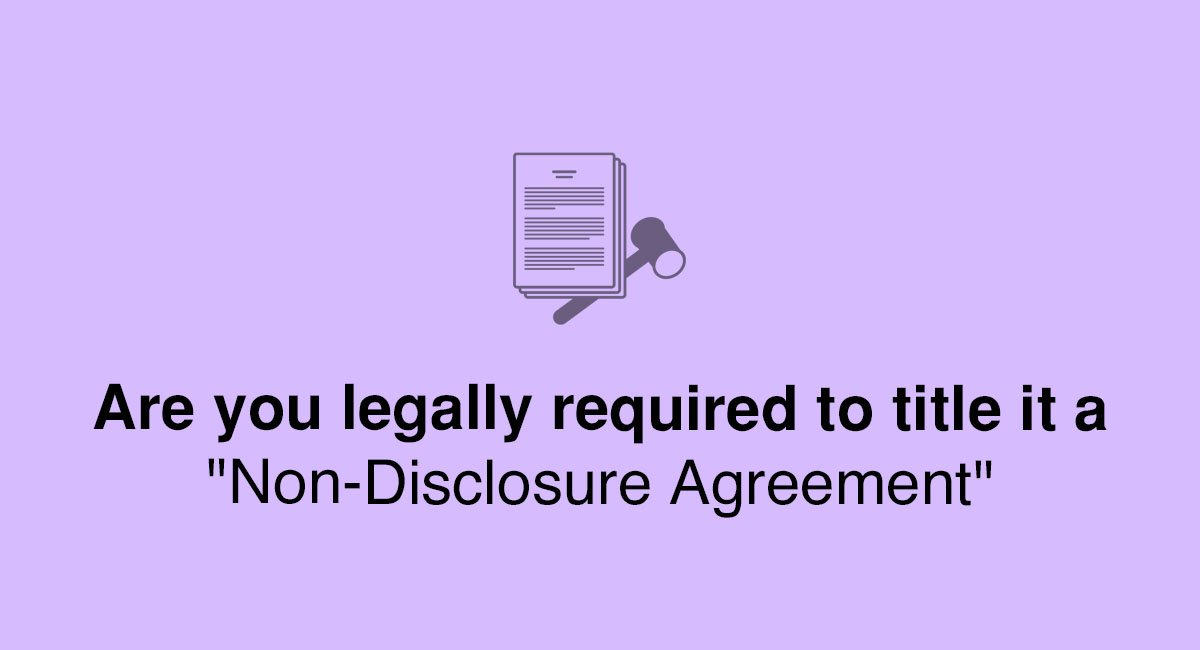 Are You Legally Required To Title It A Non Disclosure