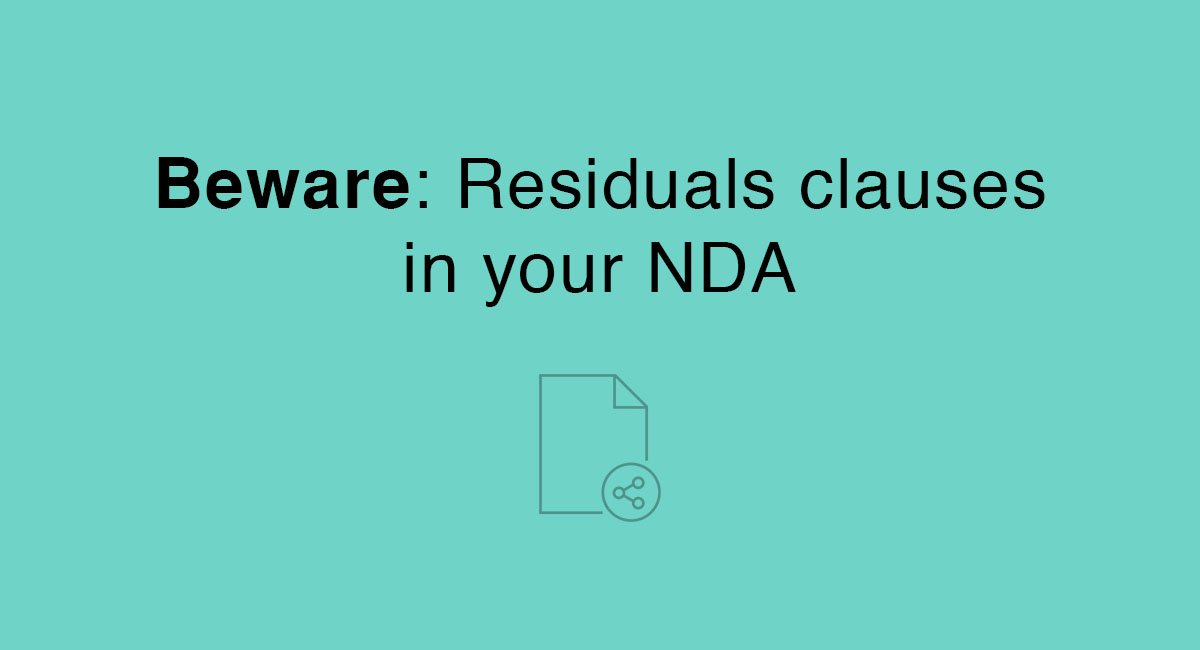 Beware: Residuals clauses in your NDA