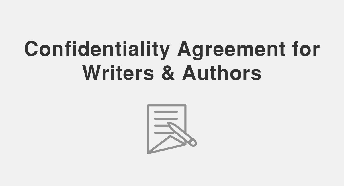 Confidentiality Agreement for Writers & Authors