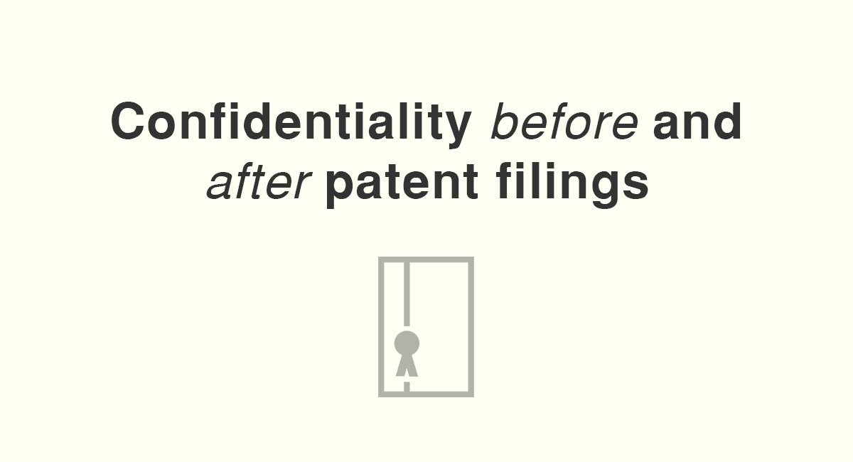 Confidentiality before and after patent filings