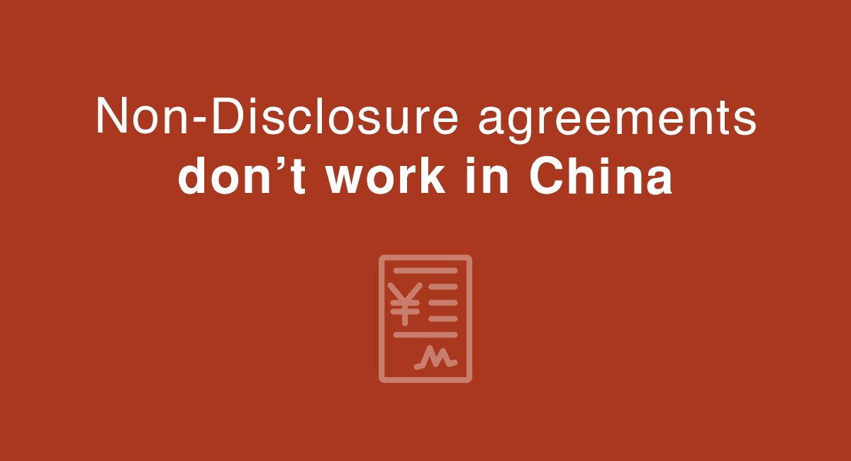 Nda Agreements Don T Work In China But Nnn Agreements Do