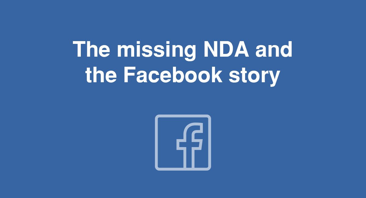 The missing NDA and the Facebook story