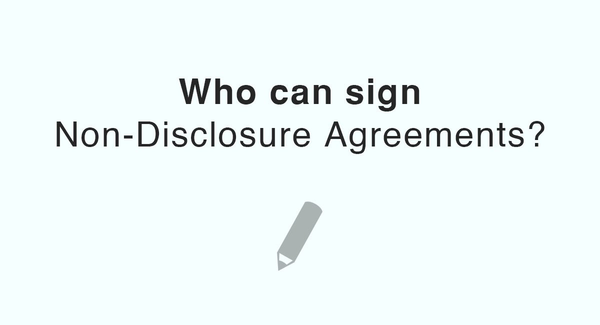 Who Can Sign NonDisclosure Agreements  Everynda
