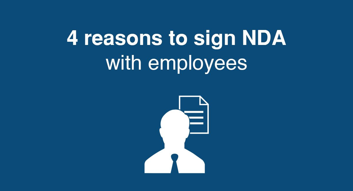 4 reasons to sign NDA with employees